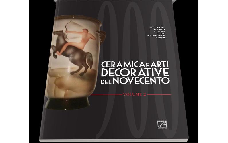 Ceramica e Arti Decorative del '900 | Volume II
