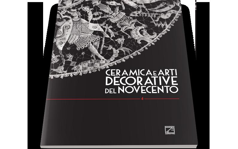 Ceramica e Arti Decorative del '900 | Numero IV