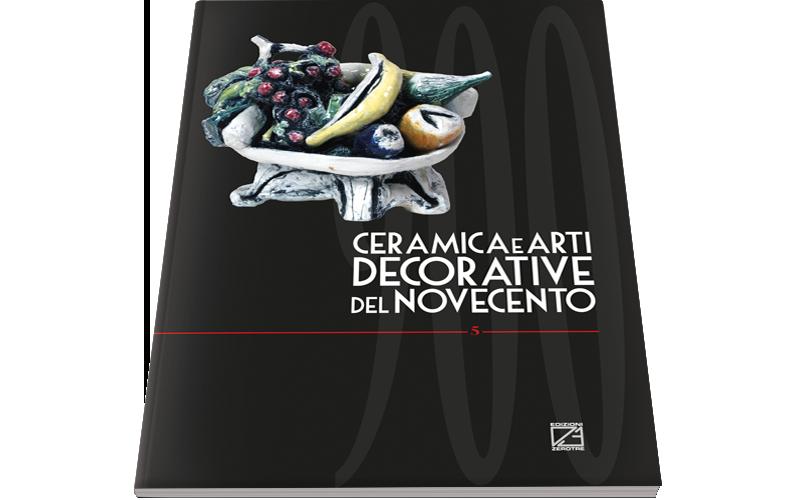 Ceramica e Arti Decorative del '900 | Numero V
