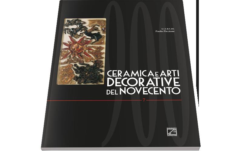 Ceramica e Arti Decorative del '900 | Numero VII